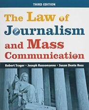 The Law of Journalism and Mass Communication by Ross, Russoman & Trager, 3rd Ed.