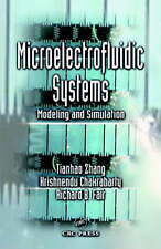 NEW Microelectrofluidic Systems:  Modeling and Simulation by Tianhao Zhang