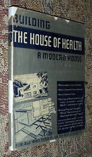 Building The House of Health,Odd Albert,G/POOR,HB,1937,2nd Edition   A2