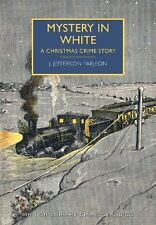 Mystery in White: A Christmas Crime Story (British Library Crime Classics),J. J
