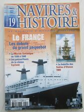 NAVIRES ET HISTOIRE N° 19 /paquebot Le France/bataille les sables d'Olonne 1809