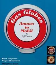 LIVRE/BOOK : GLOBES DE POMPE A ESSENCE (gas globe Amoco to Mobil,vintage,ancien