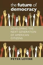 Civil Society Historical and Contemporary Perspectives: The Future of Democracy