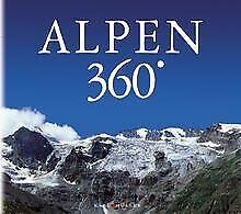 Die Alpen 360 Grad von Attilio Boccazzi-Varotto   Buch   Zustand sehr gut