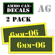 6mm-06 Ammo Can Box Decal Sticker bullet ARMY Gun safety Hunt Decals 2  pack AG