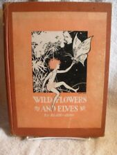 Rare SIGNED Edition WILD FLOWERS AND ELVES Elsie-Jean 1927 BOOK [Misc. Supplies]