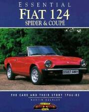 Essential Fiat 124 Spider and Coupes: The Cars and Their Story, 1966-85 - GOOD