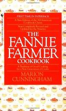The Fannie Farmer Cookbook: A Tradition of Good Cooking for a New Generation of