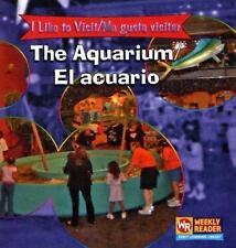 The Aquarium El Acuario: To Visit = Me Gusta Visitar (I Like to Visit Me Gusta V