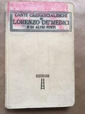 Classici italiani vol. XXXVIII: CANTI CARNASCIALESCHI DI LORENZO DE' MEDICI...