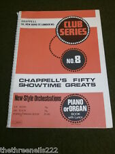 ORIGINAL SHEET MUSIC - CHAPPELL'S CLUB SERIES #8 - 50 SHOWTIME GREATS -  78pp