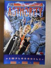 THE AUTORITHY Vol.1 Implacabili Warren Ellis   2003 Magic Press  [G475]