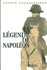 Livre la légende de Napoléon Sudhir Hazareesingh éditions Tallandier 2005 book