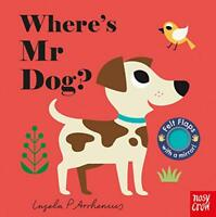 Where's Mr Dog? (Felt Flaps) by Nosy Crow, NEW Book, FREE & Fast Delivery, (Boar