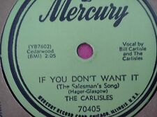 78 Tours THE CARLISLES-IF YOU DON'T WANT IT/MOODY'S GOOSE