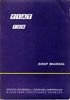 Fiat 128 Genuine Factory Workshop Manual UK Version Printed in Italy 1972 V.Good