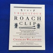 THE UBIQUITOUS ROACH CLIP - BY CHARLES WILLEFORD 1/150 SIGNED BY ILLUSTRATOR