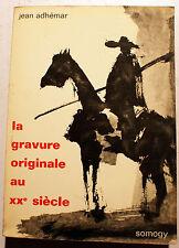 GRAVURE/AU XXEME SIECLE/J.ADHEMAR/ED SOMOGY/1967