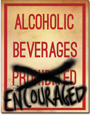 Alcoholic beverages encouraged Metal tin sign drinking Home Bar Shop Wall decor