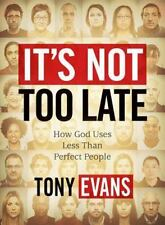 It's Not Too Late - Member Book: How God Uses Less-than-Perfect People