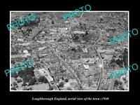 OLD LARGE HISTORIC PHOTO OF LOUGHBOROUGH ENGLAND, AERIAL VIEW OF TOWN c1940 1