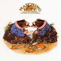 MATCHING MOLE - MATCHING MOLE (REMASTERED+EXPANDED 2CD) 2 CD NEW!