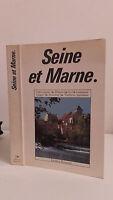 Seine E Marna - 1989 - Edizioni Bonneton