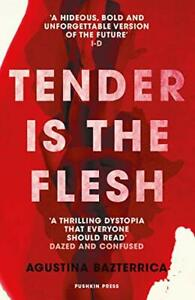 Tender is the Flesh by Bazterrica  New 9781782276203 Fast Free Shipping*.