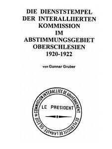 Gruber, Dienststempel der Int. Kommission Oberschlesien 1920-1922, gebraucht
