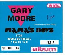 RARE / TICKET BILLET CONCERT - GARY MOORE / MAMA'S BOYS LIVE A LYON FRANCE 1985