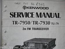 KENWOOD tr-7950/7930 Manuale di servizio (SOLO)... RADIO _ Trader _ Irlanda.