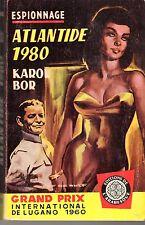 ARABESQUE ESPIONNAGE 185 ATLANTIDE 1980 KARO BOR  COUVERTURE JEF DE WULF 1961