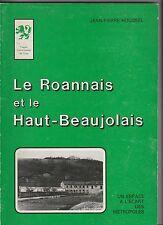 Le Roannais et le Haut Beaujolais Jean-Pierre Houssel 1978
