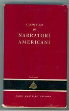 MONICELLI GIORGIO CAROSELLO DI NARRATORI AMERICANI MARTELLO 1954 PRIMA EDIZIONE