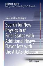 Springer Theses: Search for New Physics in (tt) Final States with Additional...