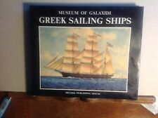 Greek Sailing Ships In The Museum Of Galaxidi: HC/DJ 1987 1st Ed.