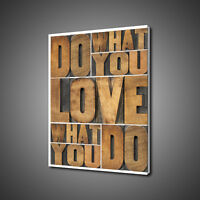 DO WHAT YOU LOVE CANVAS PICTURE PRINT WALL ART HOME DECOR FREE FAST DELIVERY
