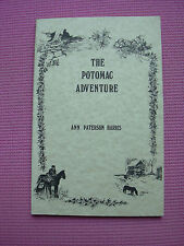 The Potomac Adventure Book Paperback 1978 History Montgomery County MD DC VA