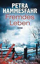 Fremdes Leben: Roman von Hammesfahr, Petra   Buch   Zustand gut