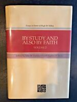BY STUDY AND ALSO BY FAITH: ESSAYS IN HONOR OF HUGH W. Nibley Volume 2