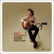 NEW~A Train Bound For Glory by Pete Molinari (CD, Jun-2010, Edge)~f/s US!