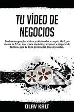 Tu Vídeo de Negocios : Produce Tus Propios Vídeos Profesionales - Simple,...