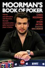 Moorman's Book of Poker: Improve your poker game with Moorman1, the most success
