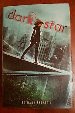 2012 1st Ed. Dark Star by Bethany Frenette Teen Hardcover Ex-L  Like New