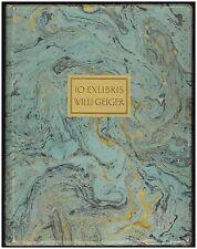 Willi Geiger: 10 Exlibris (1921). 1 von 100 nummerierten, signierten Exemplaren