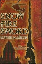 Snow, Fire, Sword by Sophie Masson (1st US Edition, Hardcover, Ex-library)