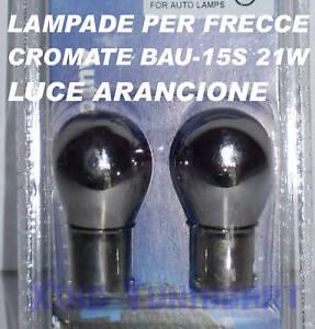 Lampadine CROMATE per FRECCE BAU-15S PY21W BAU15s 12V