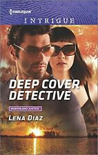 Deep Cover Detective (Marshland Justice) by Lena Diaz