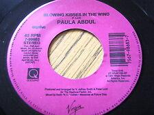 """PAULA ABDUL - BLOWING KISSES IN THE WIND  7"""" VINYL"""