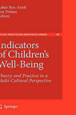 Indicators of Children's Well-Being: Theory and Practice in a Multi-Cultural Pe